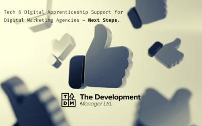 Tech & Digital Apprenticeship Support for Digital Marketing Agencies – Next Steps.
